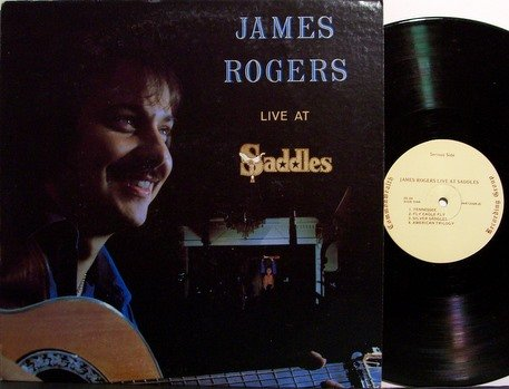 Rogers, James - Live At Saddles - Signed - Vinyl LP Record - Tennessee Country