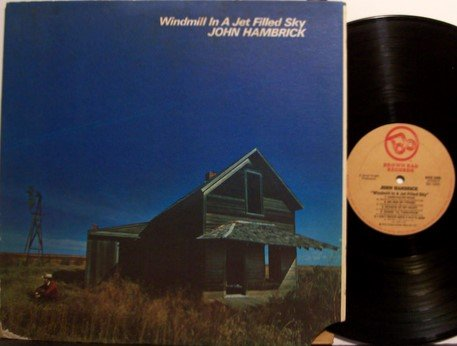 Hambrick, John - Windmill In A Jet Filled Sky - Vinyl LP Record - Country