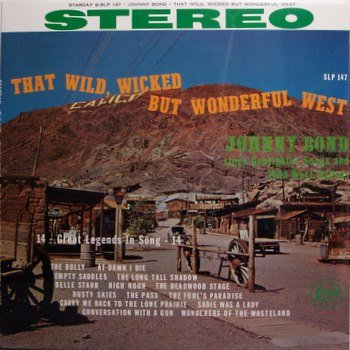 Bond, Johnny - That Wild Wicked But Wonderful West - Sealed Vinyl LP Record - Country