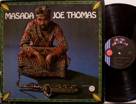 Thomas, Joe - Masada - Vinyl LP Record - Groove Merchant Label - Jazz