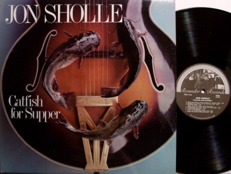 Sholle, Jon - Catfish For Supper - Vinyl LP Record - Rounder Label - Folk Jazz Guitar