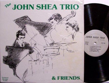 Shea, John Trio & Friends - Self Titled - Vinyl LP Record - Private Michigan Jazz