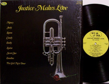 Justice, Tom - Justice Makes Love - Vinyl LP Record - Jazz