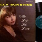 Eckstine, Billy - My Deep Blue Dream - 1957 Regent Label Mono - Jazz