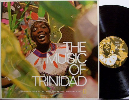 Trinidad, The Music Of - National Geographic - Vinyl LP Record - Steel Drums - World