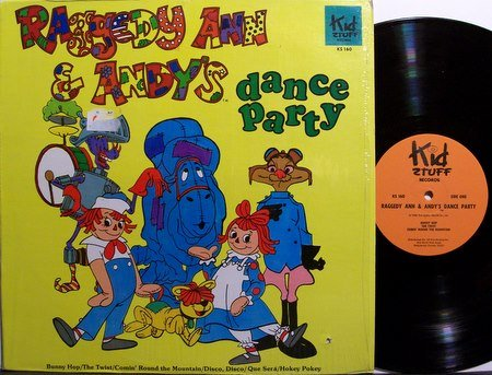Raggedy Ann & Andy - Dance Party - Vinyl LP Record - Children Kids