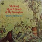 Medieval Music & Songs Of The Troubadors - Musica Reservata - Sealed Vinyl LP Record