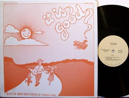 Brudevold, Keith - It Is Good - Vinyl LP Record - Children Kids Christian