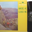 Klaudt Indian Family - Where He Leads Me - Vinyl LP Record - Unusual Christian Gospel
