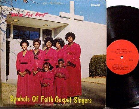 Symbols Of Faith Gospel Singers - We're For Real - Vinyl LP Record - Philadelphia Gospel