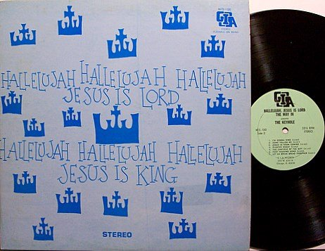 Keyhole  - Hallelujah Jesus Is Lord - Vinyl LP Record - The Way In Coffeehouse Christian