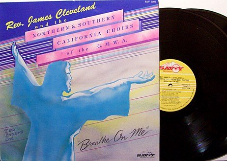 Cleveland, James with California Choirs - Breathe On Me - Vinyl 2 LP Record Set - Gospel