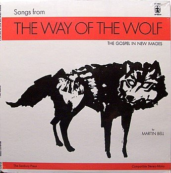 Bell, Martin - Songs From The Way Of The Wolf - Sealed Vinyl LP Record - 1970 Private Christian