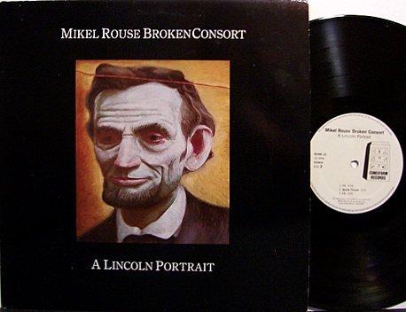 Rouse, Mikel Broken Consort - A Lincoln Portrait - Vinyl LP Record - Prog Rock