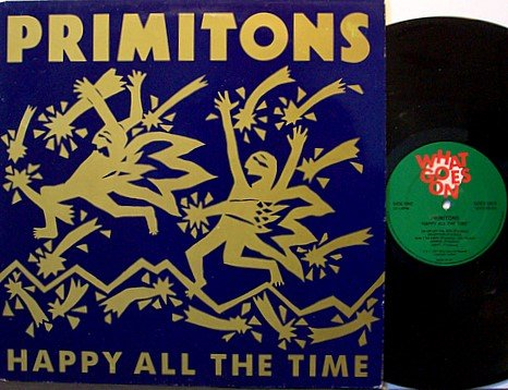 Primitons - Happy All The Time - UK Pressing - Vinyl LP Record - Indie Rock