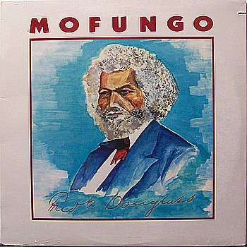 Mofungo - Frederick Douglass - Sealed Vinyl LP Record - Elliott Sharp - Indie Rock