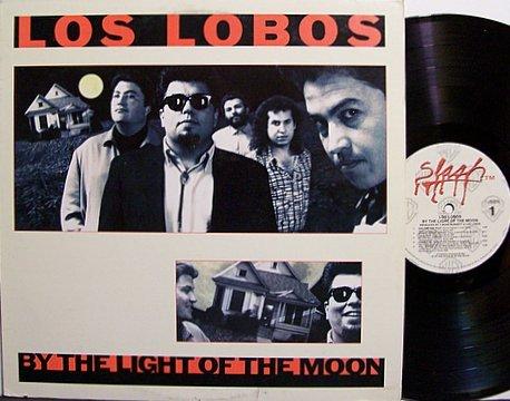 Los Lobos - By The Light Of The Moon - Vinyl LP Record - Latin Rock