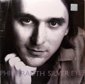 Krauth, Phil - Silver Eyes - Sealed Vinyl LP Record - Unrest - Rock