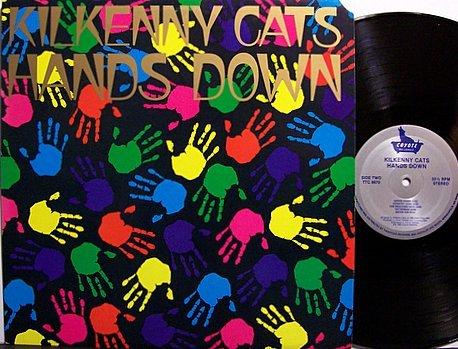 Kilkenny Cats - Hands Down - Vinyl LP Record - Rock
