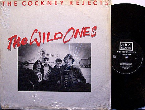 Cockney Rejects, The - The Wild Ones - UK Pressing - Vinyl LP Record - Producer Pete Way - Rock