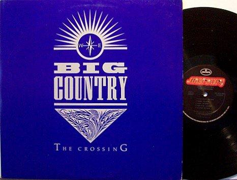 Big Country - The Crossing - Vinyl LP Record - Rock