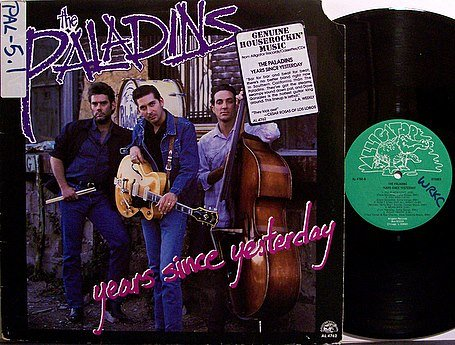 Paladins, The - Years Since Yesterday - Vinyl LP Record - Blues