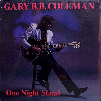 Coleman, Gary B.B. - One Night Stand - Sealed Vinyl LP Record - Blues