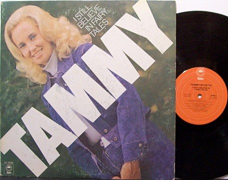Wynette, Tammy - I Still Believe In Fairy Tales - Vinyl LP Record - Promo - Country