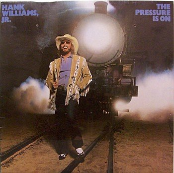 Williams, Hank Jr. - The Pressure Is On - Sealed Vinyl LP Record - Country