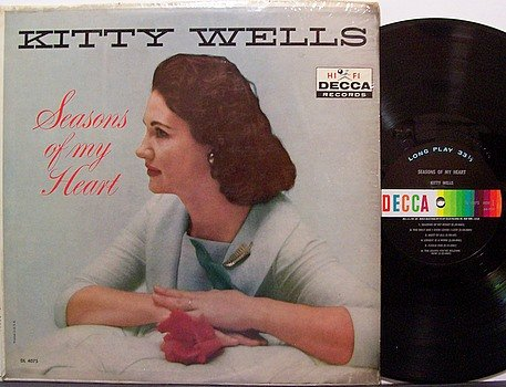 Wells, Kitty - Seasons Of My Heart - Vinyl LP Record - Mono - Country