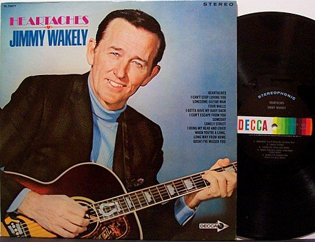 Wakely, Jimmy - Heartaches - Vinyl LP Record - Country