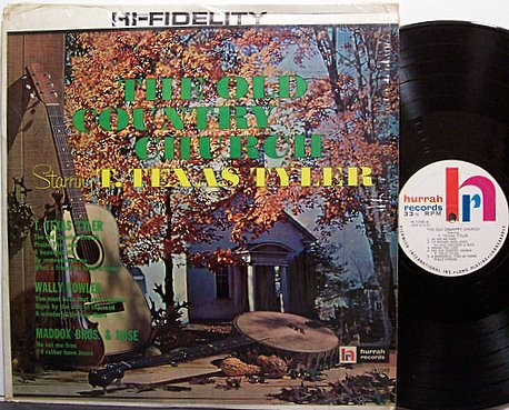 Tyler, T. Texas - The Old Country Church - Vinyl LP Record - Country Gospel
