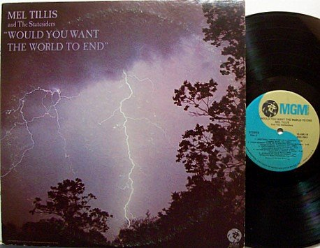 Tillis, Mel - Would You Want The World To End - Vinyl LP Record - Country