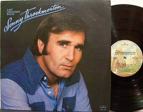 Throckmorton, Sonny - Last Cheater's Waltz - Vinyl LP Record - Promo - Country