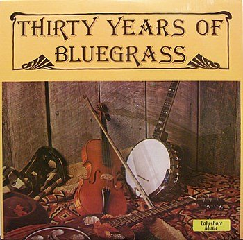 Thirty Years Of Bluegrass - Various Artists - Sealed Vinyl 2 LP Record Set