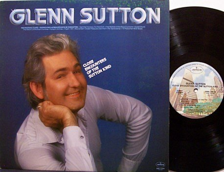 Sutton, Glenn - Close Encounters Of The Sutton Kind - Vinyl LP Record - Promo - Country