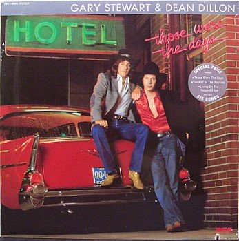 Stewart, Gary & Dean Dillon - Those Were The Days - Sealed Vinyl LP Record - Country