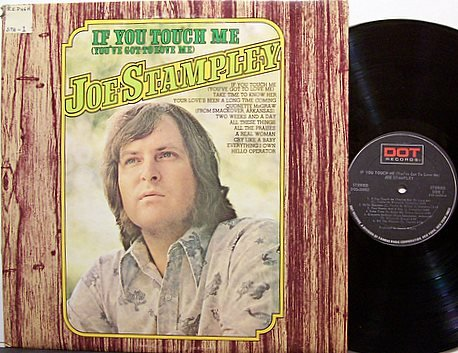Stampley, Joe - If You Touch Me - Vinyl LP Record - Country