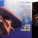 Sons Of The Pioneers - Lure Of The West - Vinyl LP Record - Country