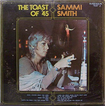 Smith, Sammi - The Toast Of 45 - Sealed Vinyl LP Record - Country