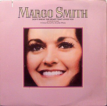 Smith, Margo - Don't Break The Heart That Loves You - Sealed Vinyl LP Record - Country
