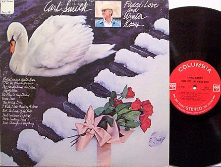 Smith, Carl - Faded Love And Winter Roses - Vinyl LP Record - Country