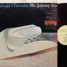 Sea, Johnny - Everybody's Favorite - Vinyl LP Record - Country