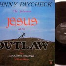 Paycheck, Johnny - Jesus And The Outlaw - Vinyl LP Record - Christian Country