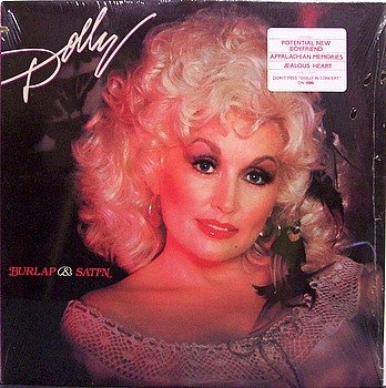 Parton, Dolly - Burlap & Satin - Sealed Vinyl LP Record - Country