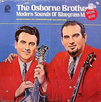 Osborne Brothers, The - Modern Sounds Of Bluegrass Music - Sealed Vinyl LP Record