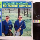Osborne Brothers, The - Up This Hill And Down - Vinyl LP Record - Bluegrass