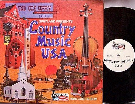 Opryland Presents Country Music USA - 1980 Cast Album - Vinyl LP Record - Nashville Theme Park