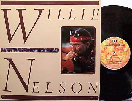 Nelson, Willie - There'll Be No Teardrops Tonight - Vinyl LP Record - Country