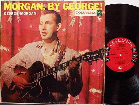 Morgan, George - By George - Vinyl LP Record - Coumbia 6 Eye Label - Country